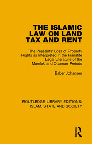 The Islamic Law on Land Tax and Rent - 1st Edition book cover