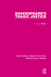 Shakespeare's Tragic Justice