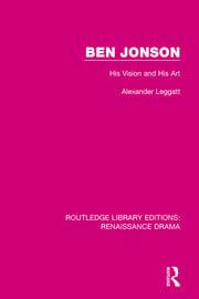Ben Jonson: His Vision and His Art