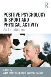 Positive Psychology in Sport and Physical Activity - 1st Edition book cover