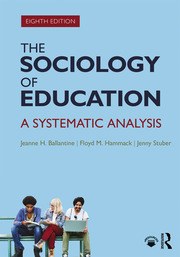 The Sociology of Education : A Systematic Analysis - 8th Edition book cover