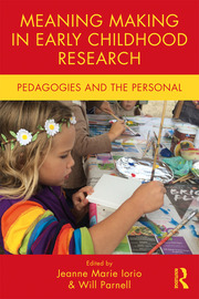 Meaning Making in Early Childhood Research - 1st Edition book cover