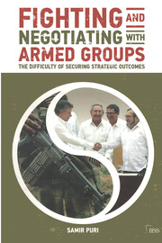 Fighting and Negotiating with Armed Groups - 1st Edition book cover