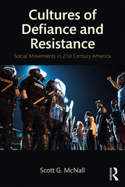 Cultures of Defiance and Resistance : Social Movements in 21st-Century America - 1st Edition book cover