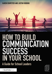 How to Build Communication Success in Your School - 1st Edition book cover