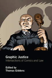Graphic Justice - 1st Edition book cover