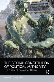 The Sexual Constitution of Political Authority - 1st Edition book cover