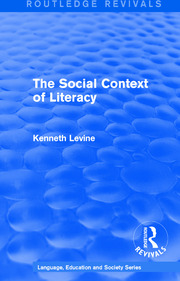 Routledge Revivals: The Social Context of Literacy (1986)