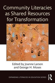 Community Literacies as Shared Resources for Transformation - 1st Edition book cover