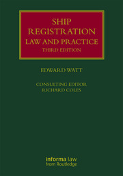Ship Registration: Law and Practice - 3rd Edition book cover