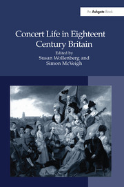 Concert Life in Eighteenth-Century Britain - 1st Edition book cover
