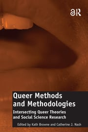Queer Methods and Methodologies - 1st Edition book cover