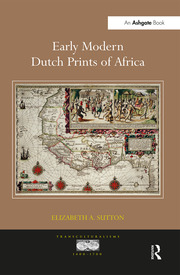 Early Modern Dutch Prints of Africa - 1st Edition book cover