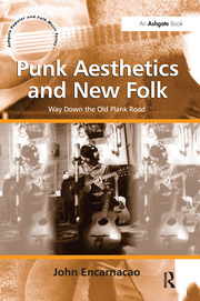Punk Aesthetics and New Folk - 1st Edition book cover