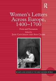 Women's Letters Across Europe, 1400–1700 - 1st Edition book cover