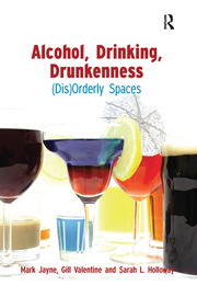 Alcohol, Drinking, Drunkenness - 1st Edition book cover