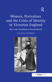 Women, Portraiture and the Crisis of Identity in Victorian England - 1st Edition book cover