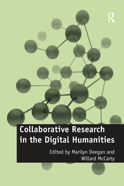 Collaborative Research in the Digital Humanities - 1st Edition book cover