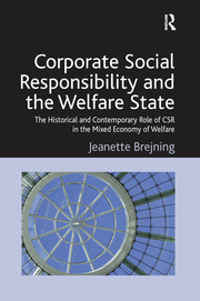 Corporate Social Responsibility and the Welfare State - 1st Edition book cover
