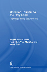 Christian Tourism to the Holy Land - 1st Edition book cover