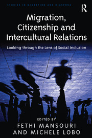 Migration, Citizenship and Intercultural Relations - 1st Edition book cover