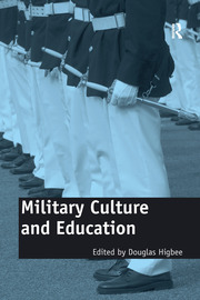 Military Culture and Education - 1st Edition book cover
