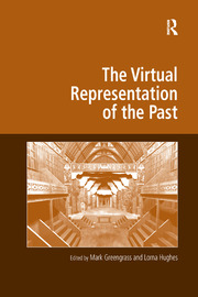 The Virtual Representation of the Past - 1st Edition book cover