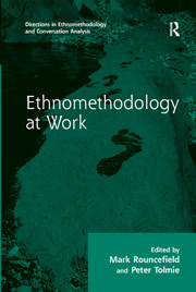 Ethnomethodology at Work - 1st Edition book cover