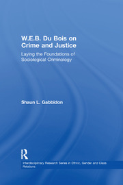 W.E.B. Du Bois on Crime and Justice - 1st Edition book cover
