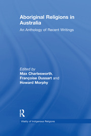 Aboriginal Religions in Australia: An Anthology of Recent Writings