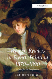 Women Readers in French Painting 1870-1890 - 1st Edition book cover