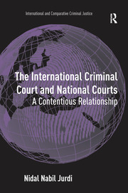 The International Criminal Court and National Courts - 1st Edition book cover
