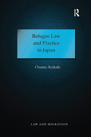 Refugee Law and Practice in Japan - 1st Edition book cover