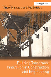 Building Tomorrow: Innovation in Construction and Engineering - 1st Edition book cover
