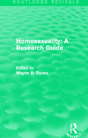 Routledge Revivals: Homosexuality: A Research Guide (1987) - 1st Edition book cover