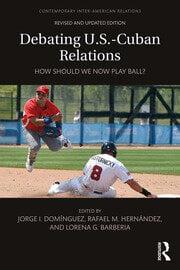 Debating U.S.-Cuban Relations - 2nd Edition book cover