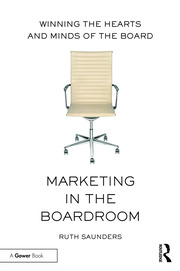 Marketing in the Boardroom - 1st Edition book cover