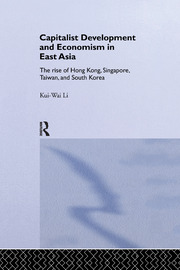 Capitalist Development and Economism in East Asia - 1st Edition book cover
