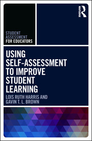 Using Self-Assessment to Improve Student Learning - 1st Edition book cover