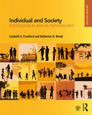 Individual and Society : Sociological Social Psychology - 2nd Edition book cover