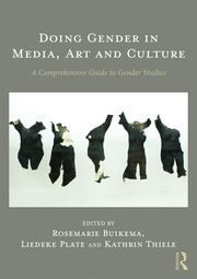 Doing Gender in Media, Art and Culture : A Comprehensive Guide to Gender Studies - 2nd Edition book cover