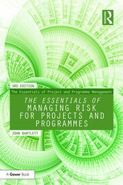 The Essentials of Managing Risk for Projects and Programmes - 3rd Edition book cover