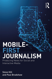 Mobile-First Journalism - 1st Edition book cover