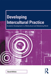 Developing Intercultural Practice : Academic Development in a Multicultural and Globalizing World - 1st Edition book cover