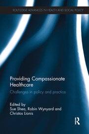 Providing Compassionate Healthcare - 1st Edition book cover
