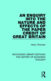 An Enquiry into the Nature and Effects of the Paper Credit of Great Britain - 1st Edition book cover