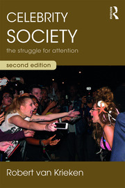 Celebrity Society : The Struggle for Attention - 2nd Edition book cover