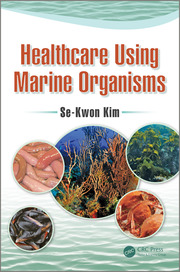 Healthcare Using Marine Organisms - 1st Edition book cover