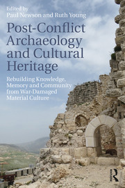 Post-Conflict Archaeology and Cultural Heritage - 1st Edition book cover