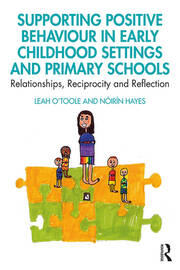 Supporting Positive Behaviour in Early Childhood Settings and Primary Schools - 1st Edition book cover